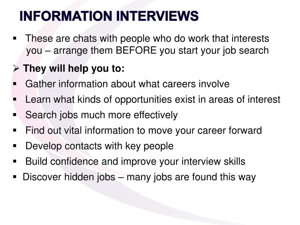 INFORMATION INTERVIEWS