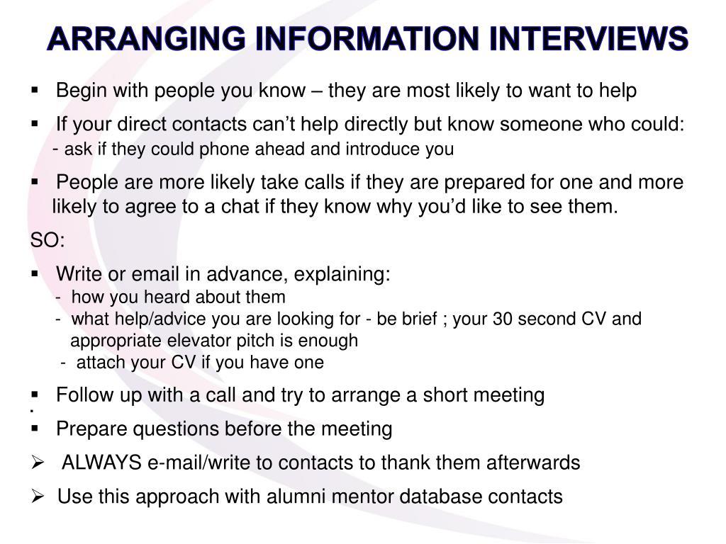 ARRANGING INFORMATION INTERVIEWS
