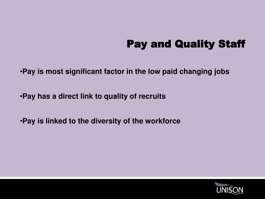 Pay and Quality Staff