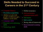 skills needed to succeed in careers in the 21 st century