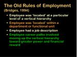 the old rules of employment bridges 1994