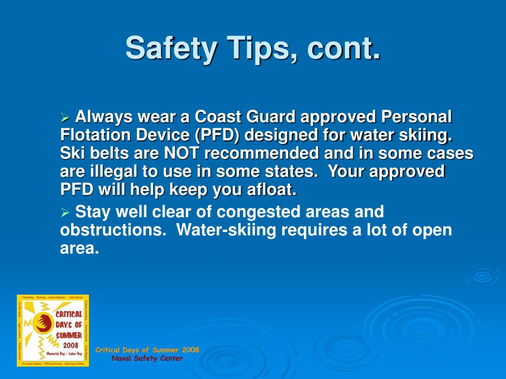 Safety Tips, cont.