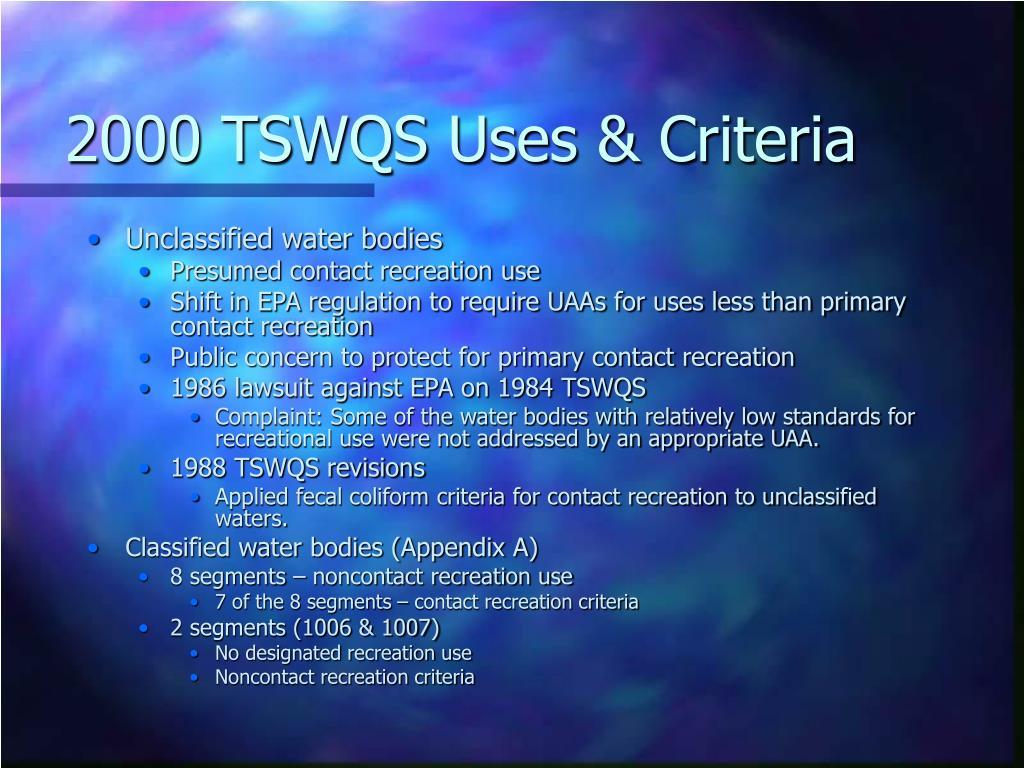 2000 TSWQS Uses & Criteria