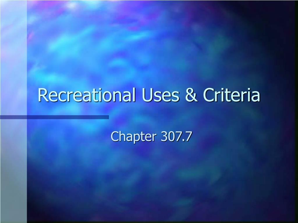 Recreational Uses & Criteria