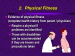 2 physical fitness