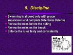 8 discipline