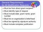 general requirements for all modification requests