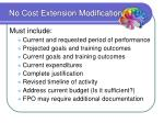 no cost extension modification