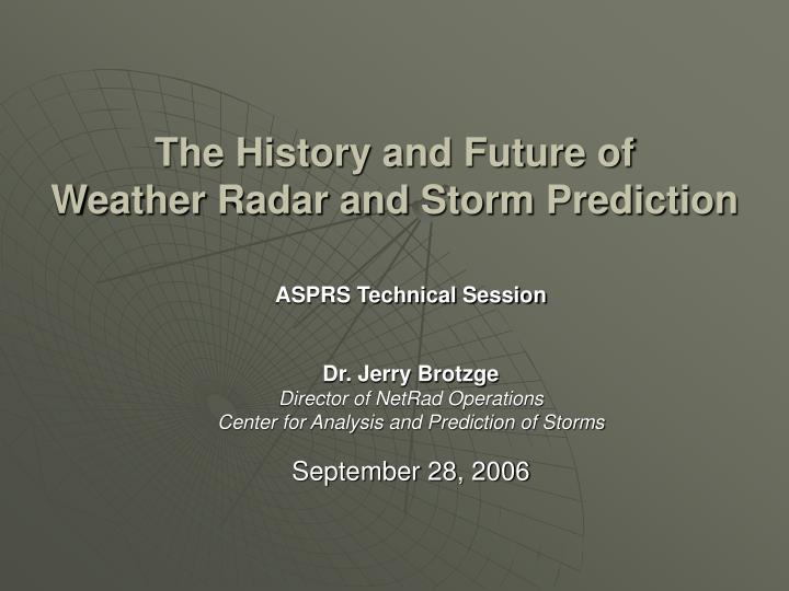 the history and future of weather radar and storm prediction n.