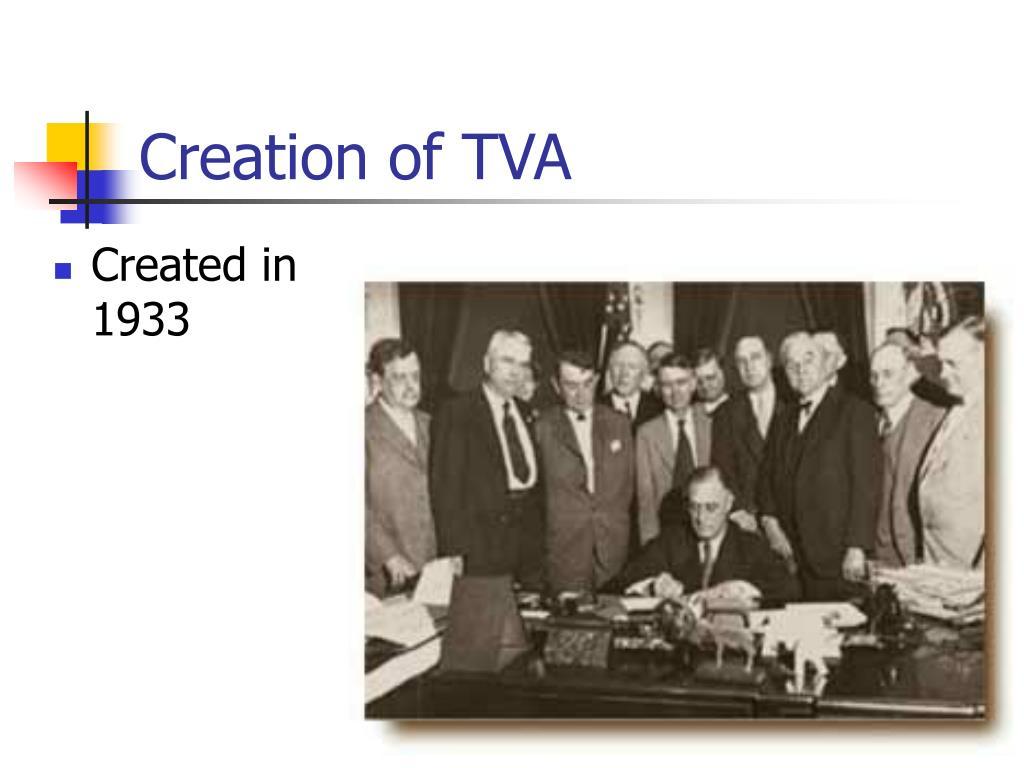 Creation of TVA