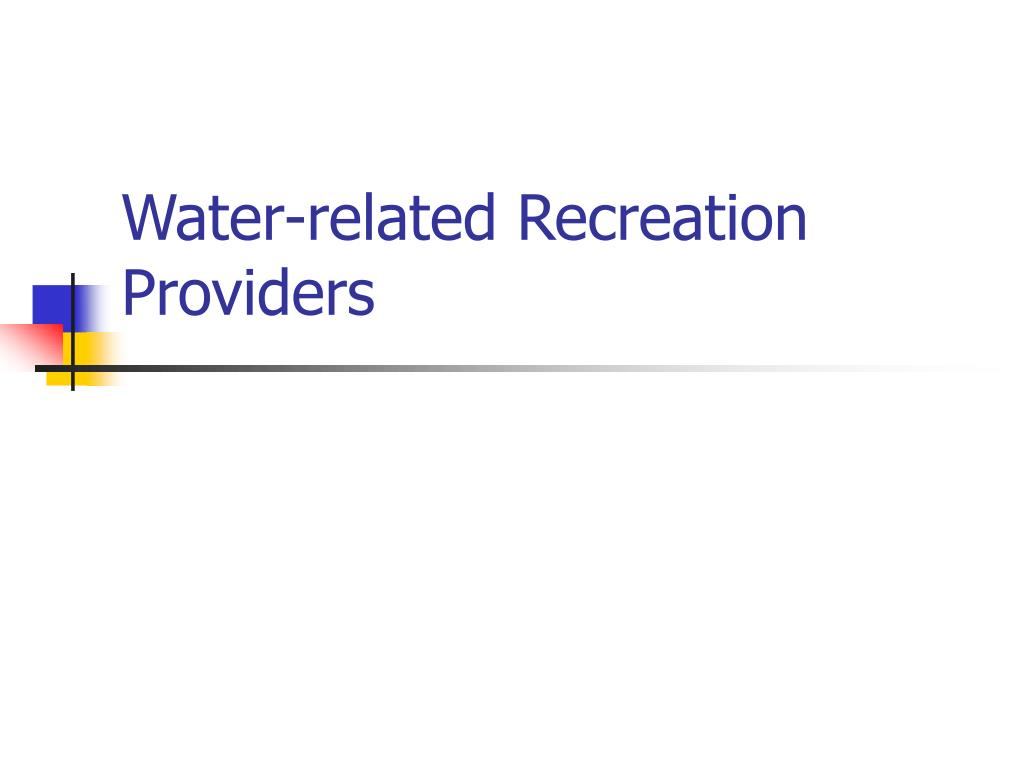 water related recreation providers l.