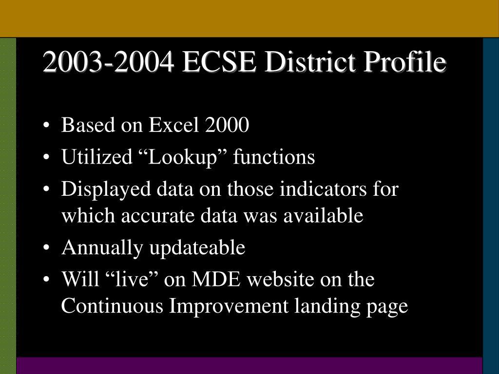 2003-2004 ECSE District Profile