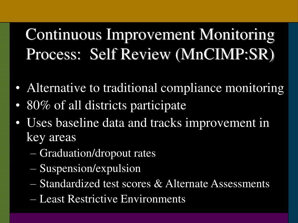 Continuous Improvement Monitoring Process:  Self Review (MnCIMP:SR)