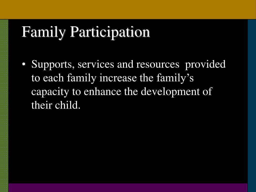 Family Participation