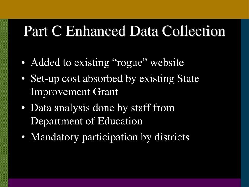 Part C Enhanced Data Collection