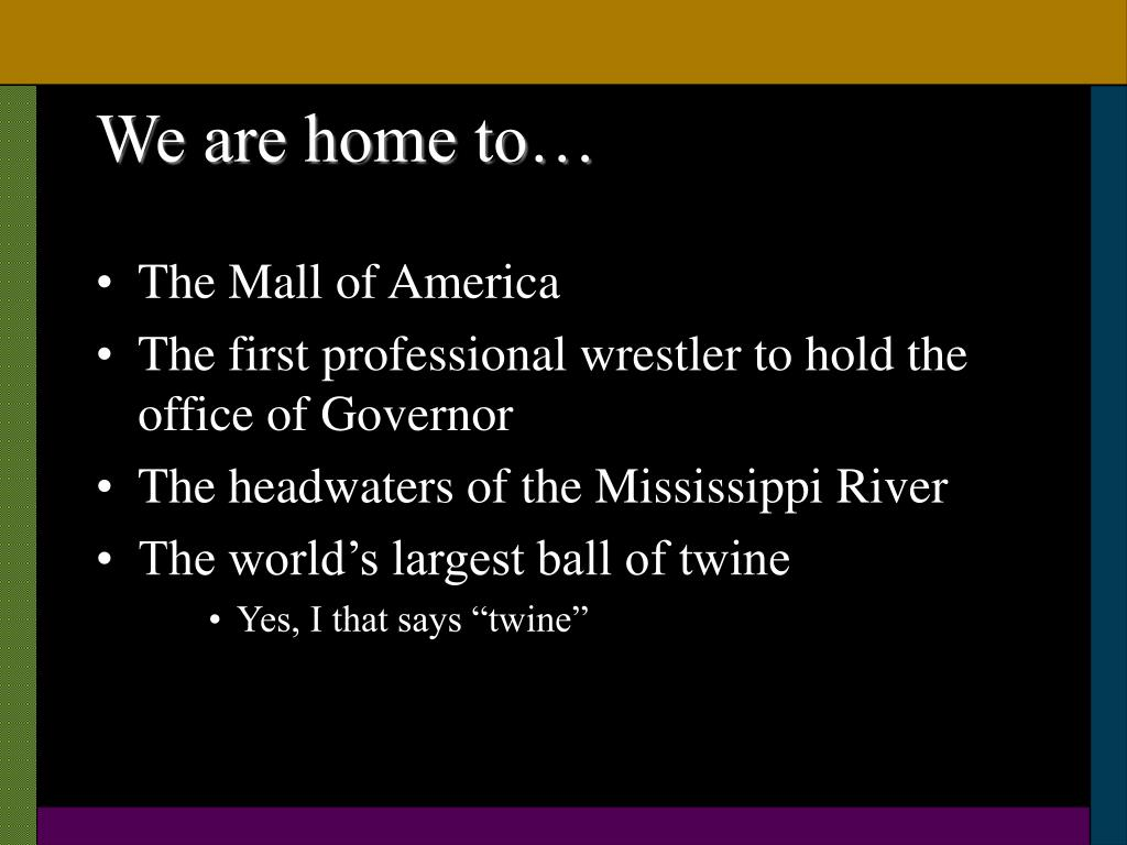 We are home to…
