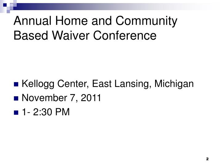 Annual home and community based waiver conference