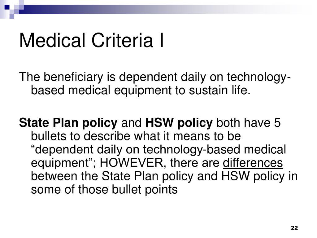 Medical Criteria I