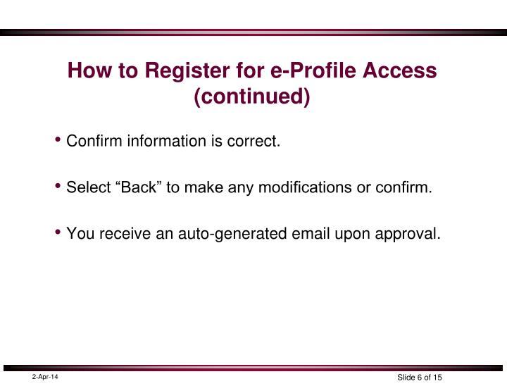 How To Register For E Profile Access Continued