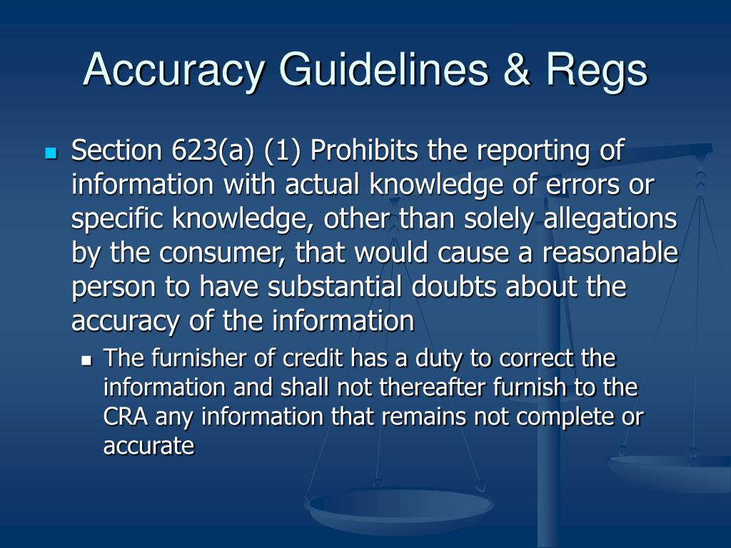 Accuracy Guidelines & Regs