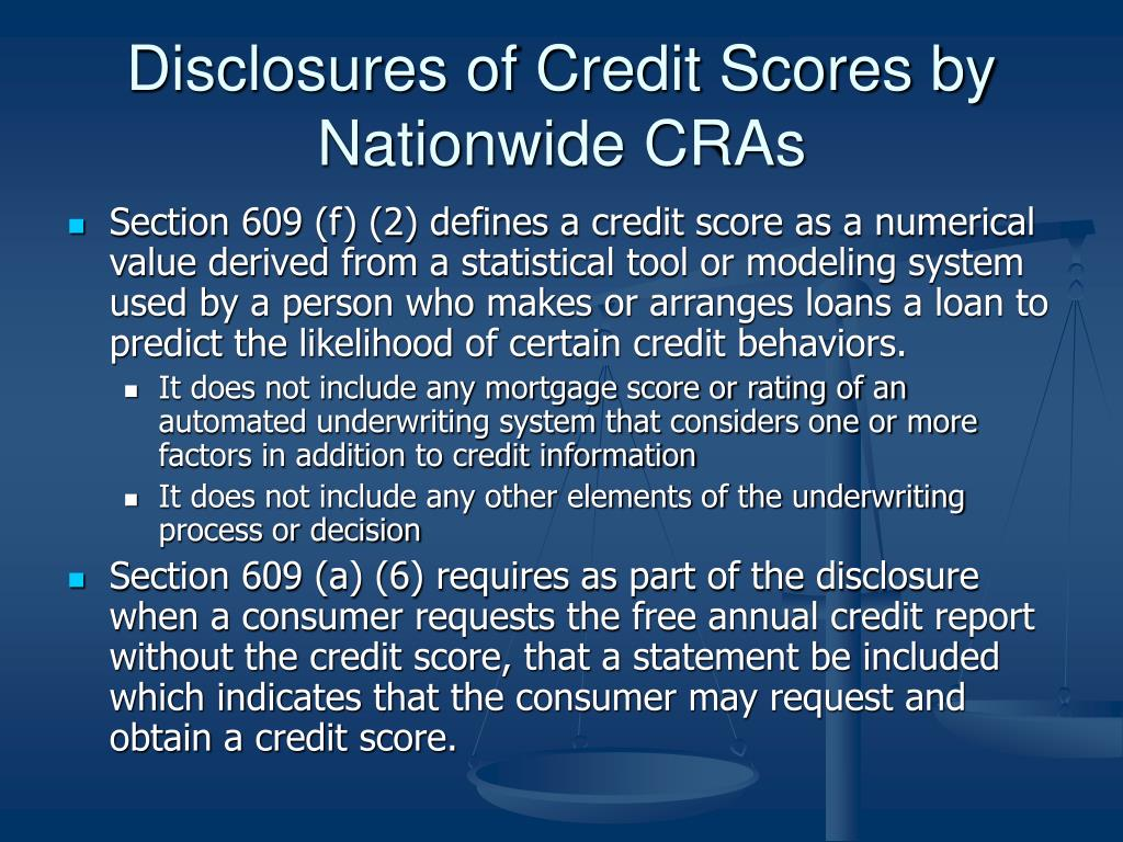 Disclosures of Credit Scores by Nationwide CRAs