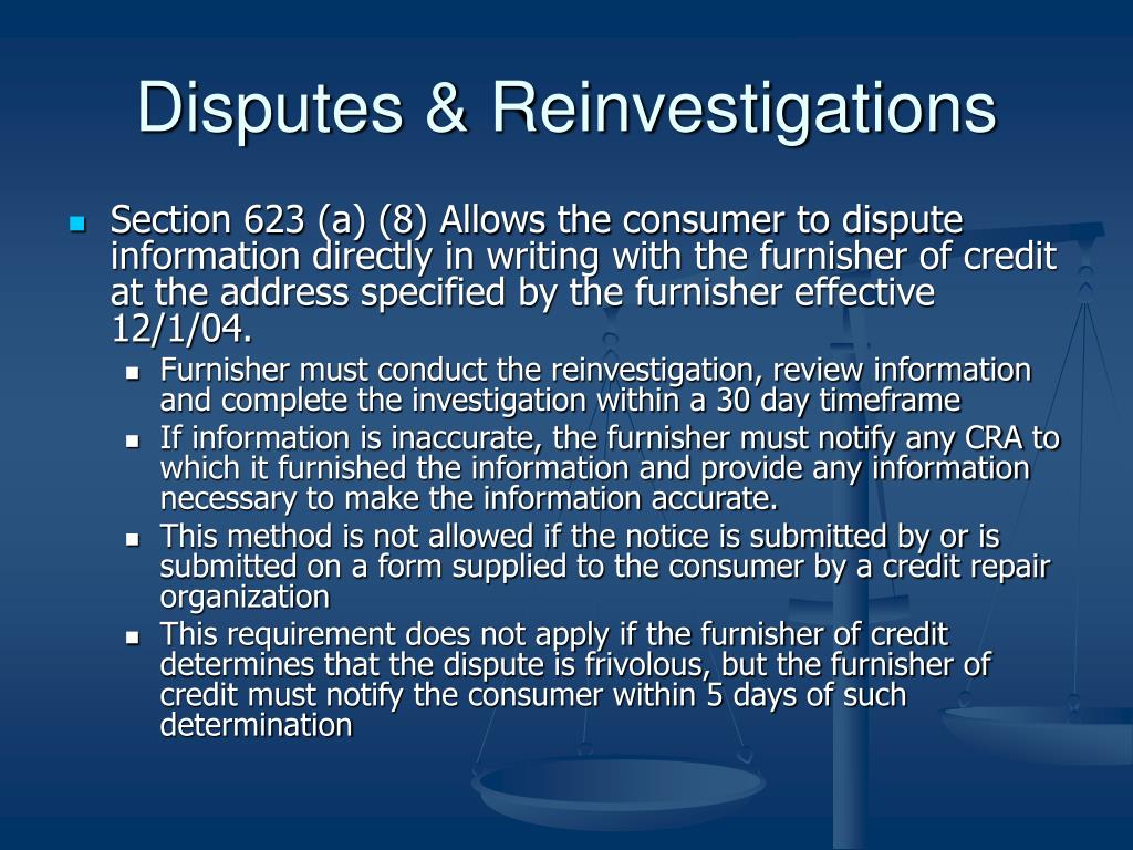 Disputes & Reinvestigations
