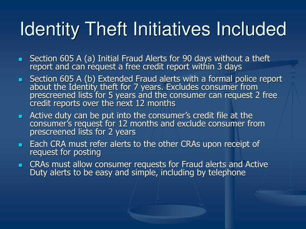 Identity Theft Initiatives Included