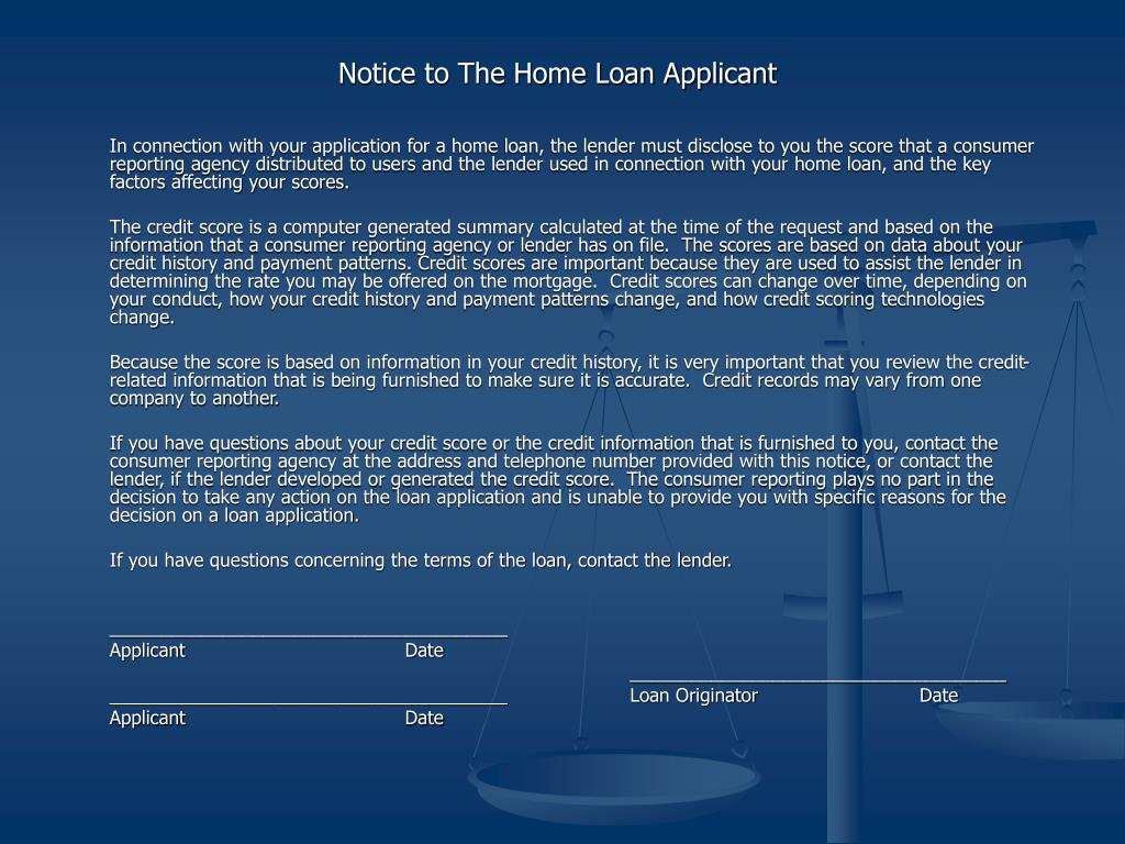 Notice to The Home Loan Applicant