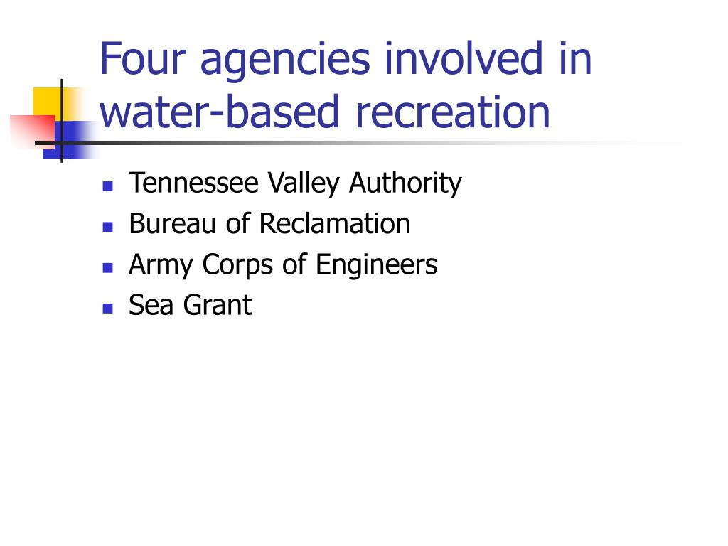 Four agencies involved in water-based recreation