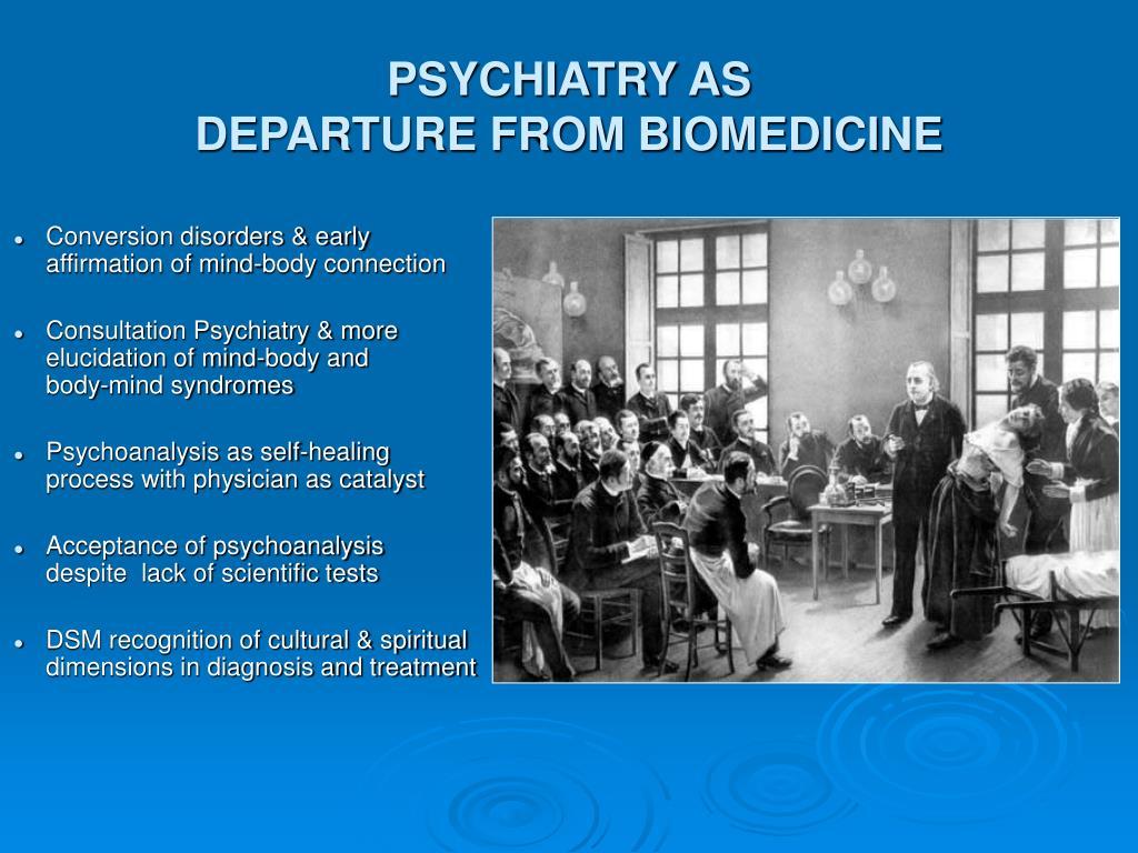 PSYCHIATRY AS