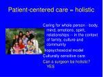 patient centered care holistic
