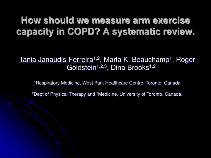 How should we measure arm exercise capacity in COPD? A systematic review.