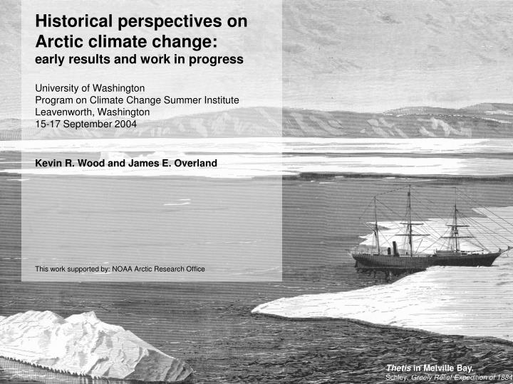 Historical perspectives on Arctic climate change: