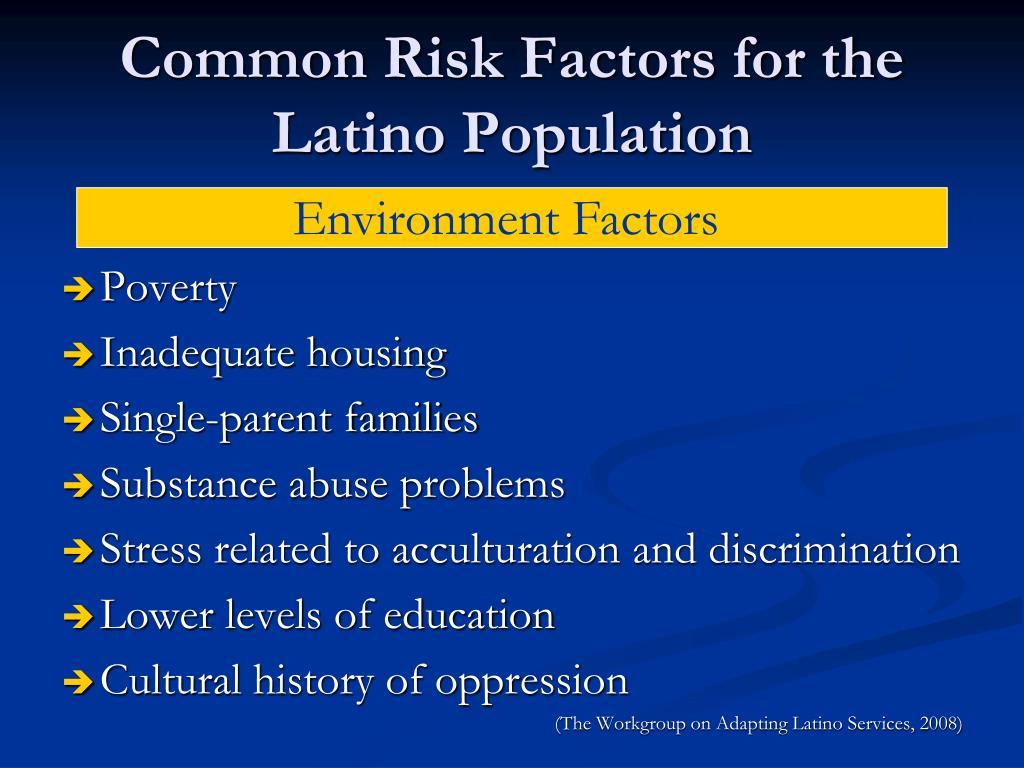 Common Risk Factors for the Latino Population