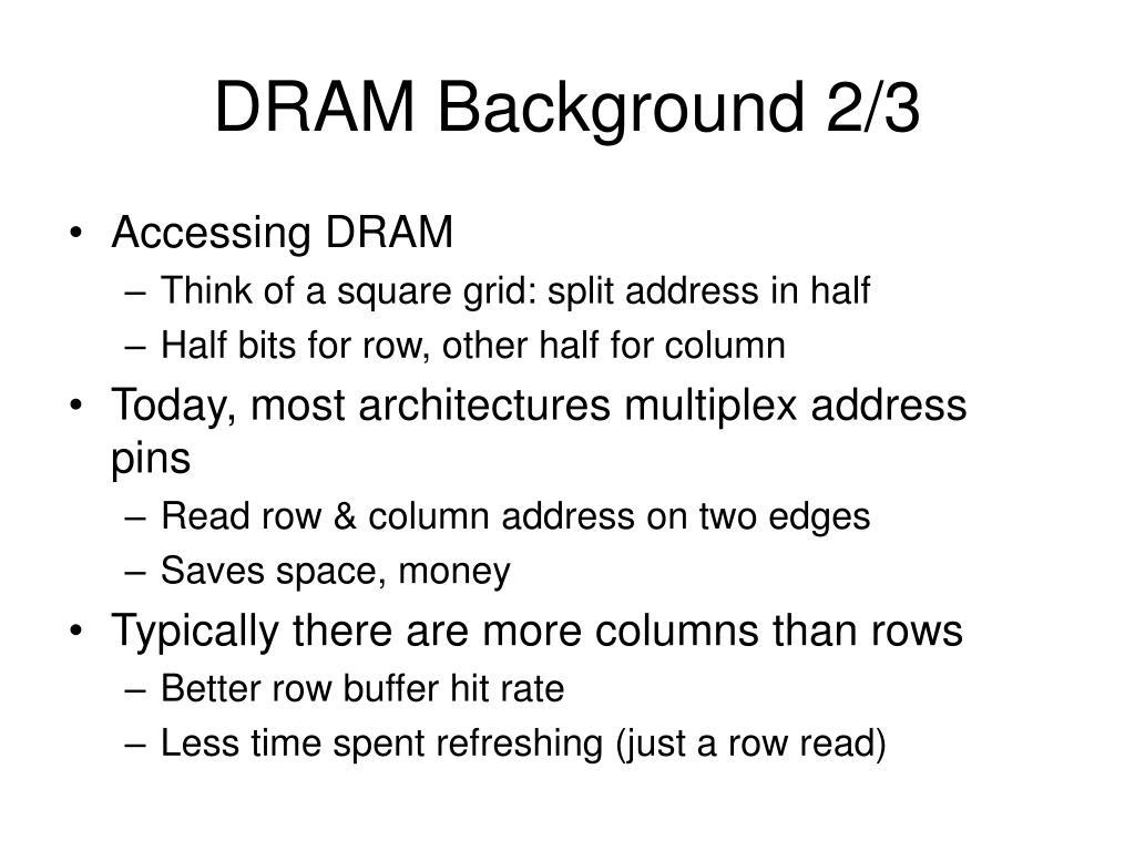 DRAM Background 2/3