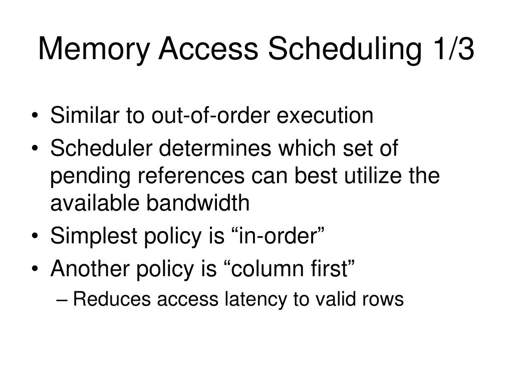 Memory Access Scheduling 1/3