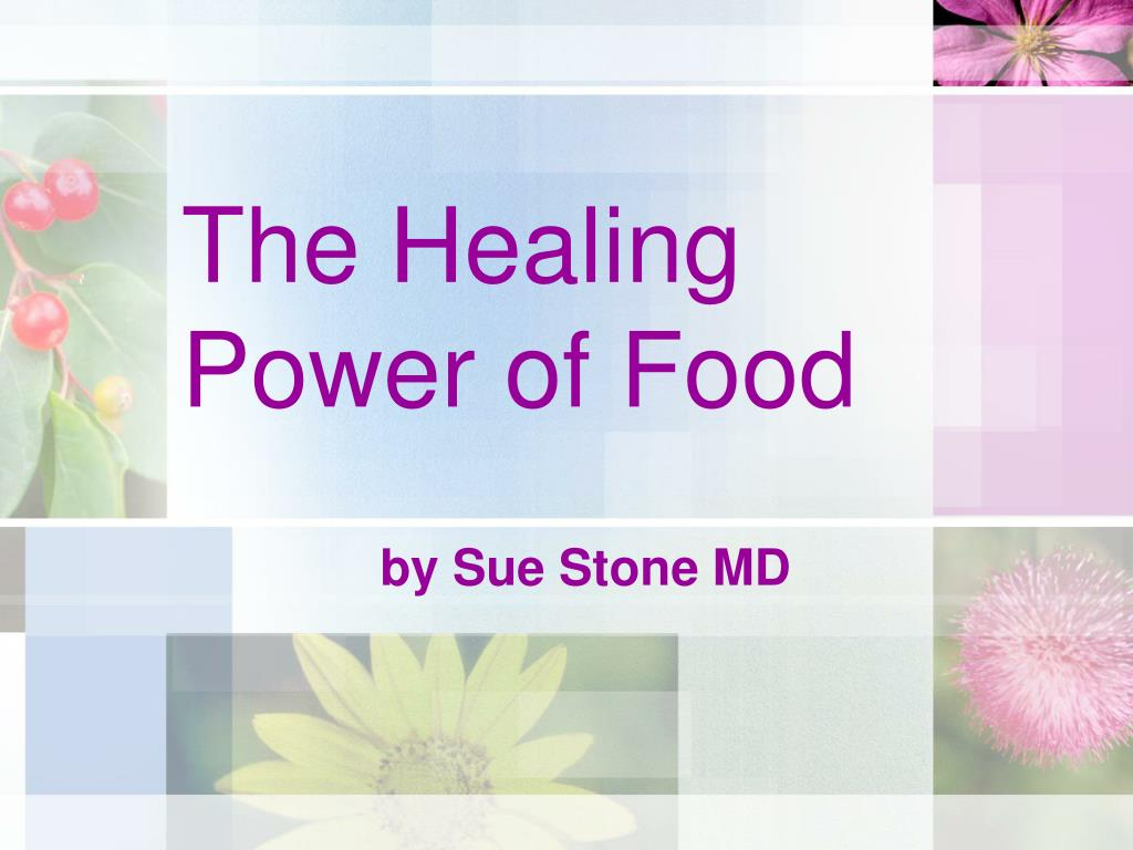 the healing power of food l.