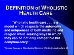 d efinition of w holistic h ealth c are