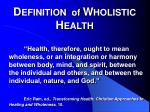 d efinition of w holistic h ealth