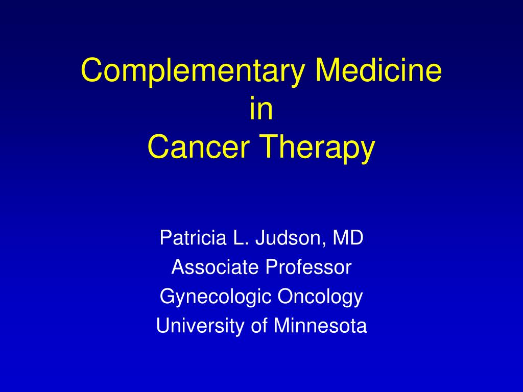 complementary medicine in cancer therapy l.