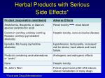 herbal products with serious side effects