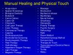 manual healing and physical touch