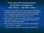 facts about pennsylvania dutch bilingualism and diglossia 18th century mid 20th century