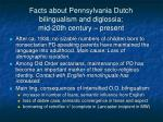 facts about pennsylvania dutch bilingualism and diglossia mid 20th century present