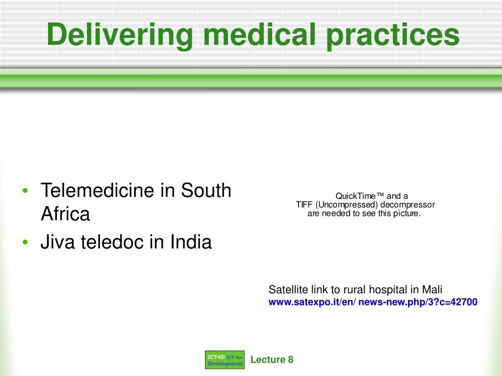 Delivering medical practices