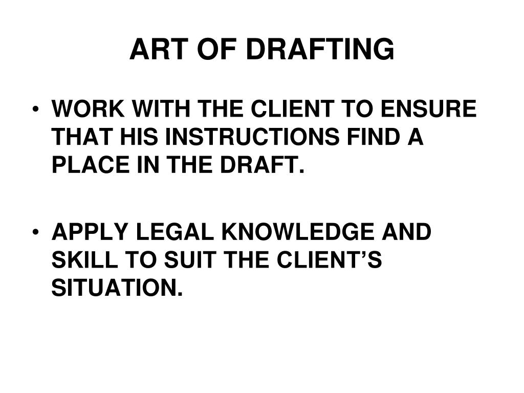 ART OF DRAFTING