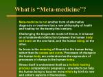what is meta medicine