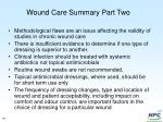 wound care summary part two