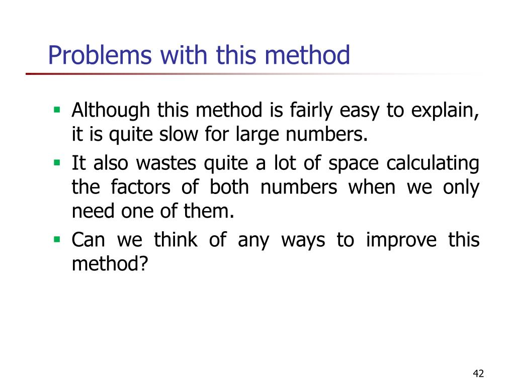 Problems with this method