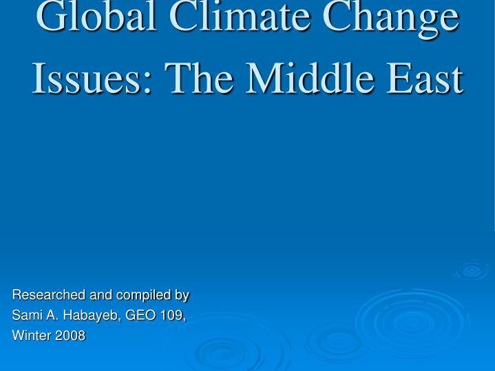 Global climate change issues the middle east